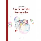Greta und die Kummerfee